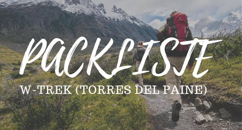 FLASHPACKBLOG_Packliste Torres del Paine