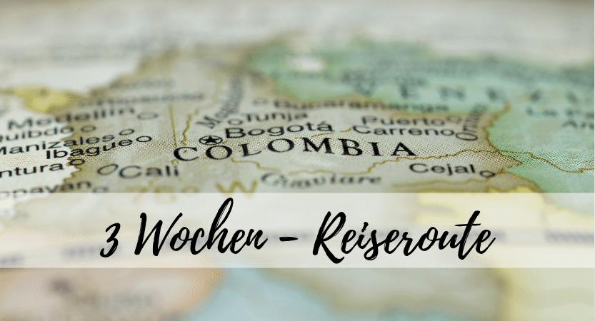 Flashpackblog Blogpost Header_3 Wochen Reiseroute Kolumbien