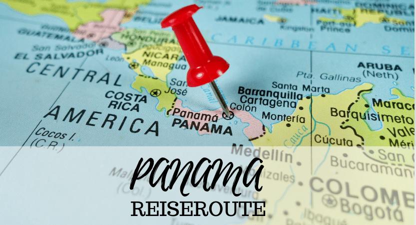 Panama Reiseroute – FLASHPACKBLOG – 1